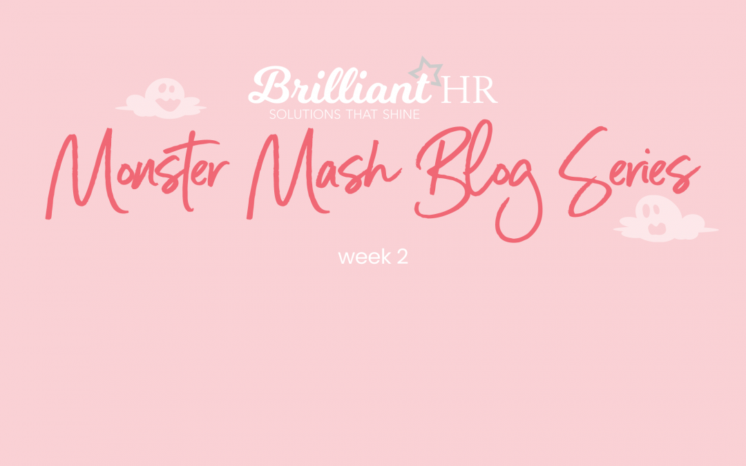 HR Monster Mash Blog Series: Week 2